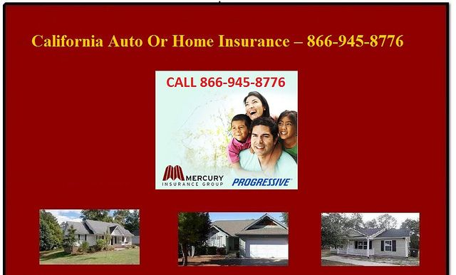 California Auto Or Home Home Insurance Life Insurance