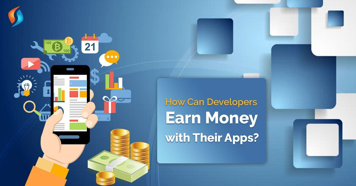 How To Earn Money With App Development