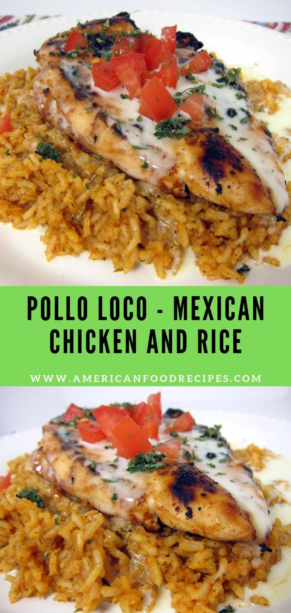 Pollo Loco - Mexican Chicken and Rice - Recipe By Mom
