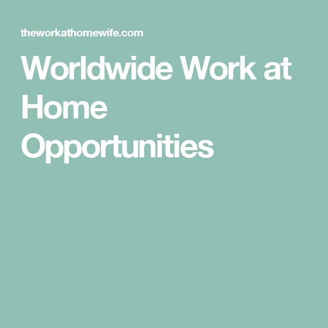 30 Global Companies That Will Hire You To Work At Home