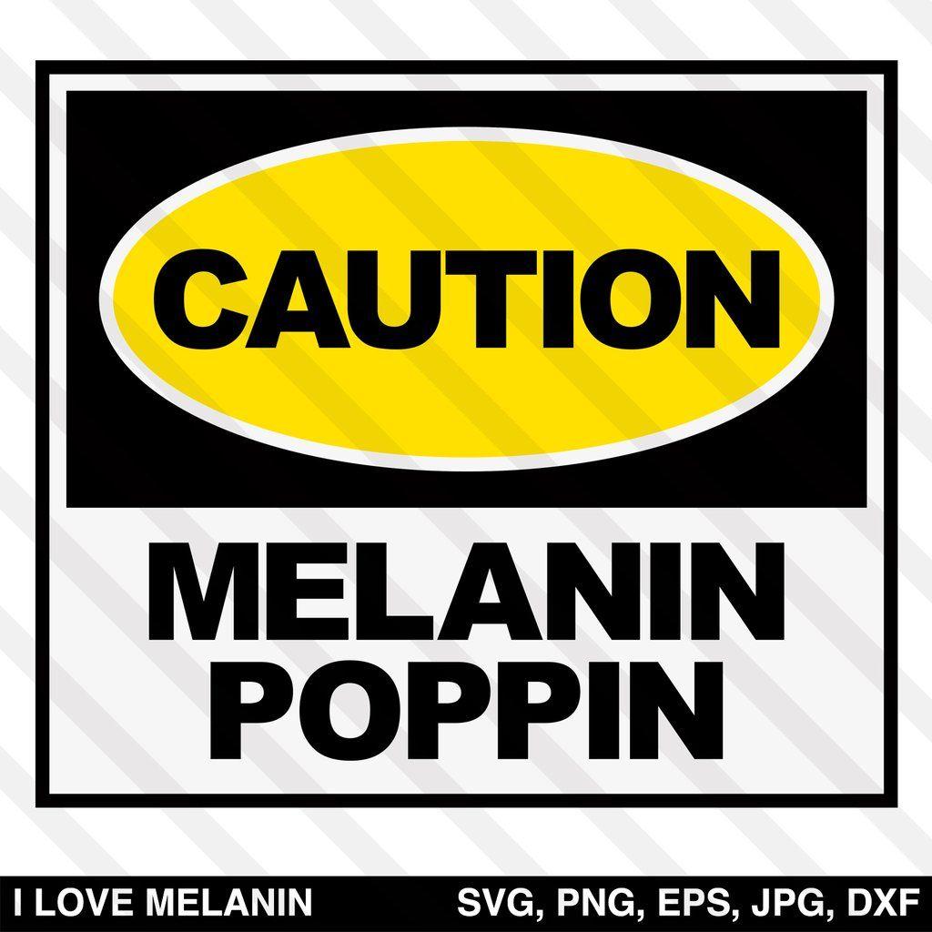 Download Caution Melanin Poppin SVG | Melanin poppin