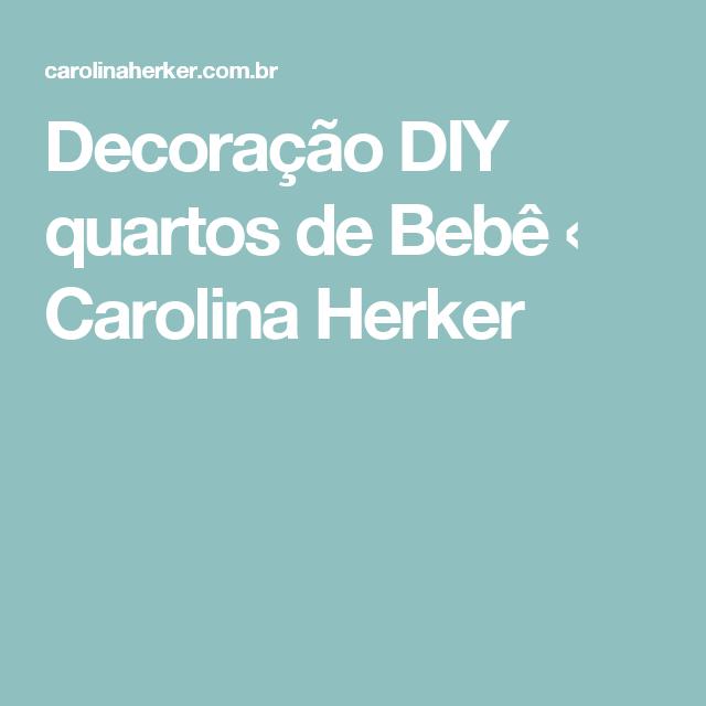Decoração DIY quartos de Bebê ‹ Carolina Herker
