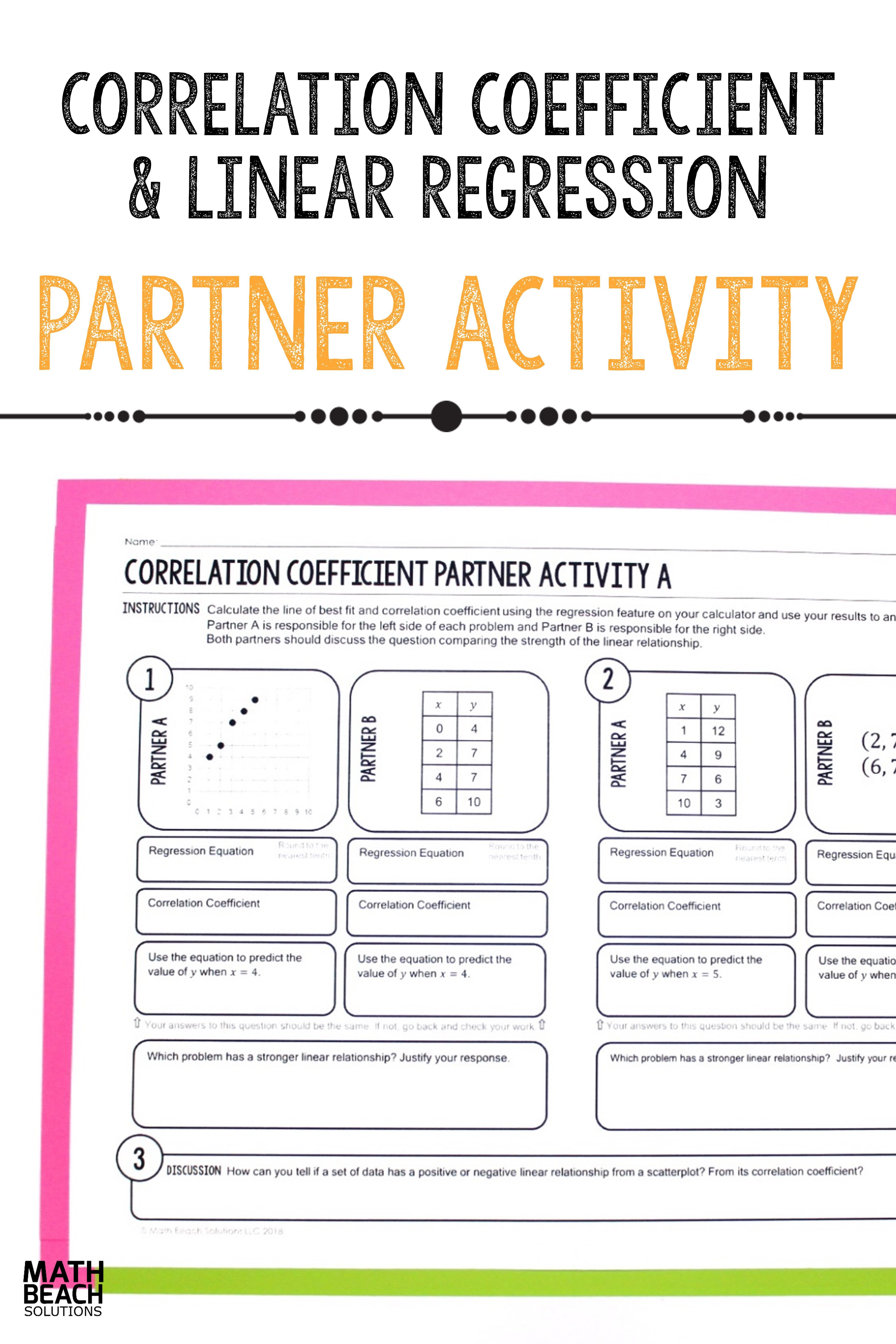 Encourage Collaborative Learning With The Correlation Coefficient Partner Activity Students Will C Linear Regression Linear Relationships Kids Math Worksheets