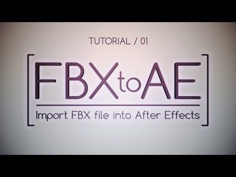 Download FBX to AE v1 0 - Plugins Reviews and Download free for CG