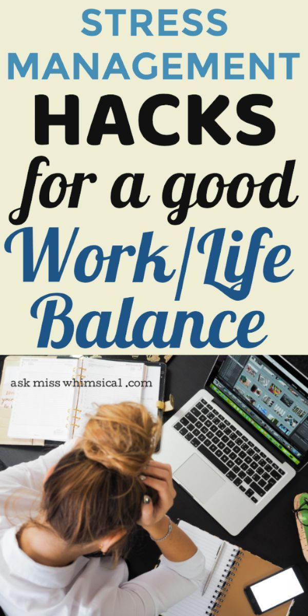 16+ How To Manage The Stress Amidst Work Life Balance   Ask Miss Whimsical