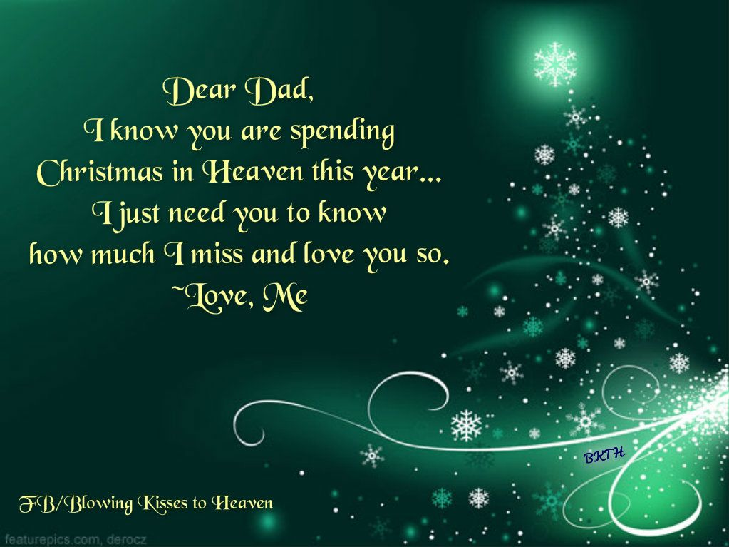 missing dad at christmas missing you missing dad miss. Black Bedroom Furniture Sets. Home Design Ideas