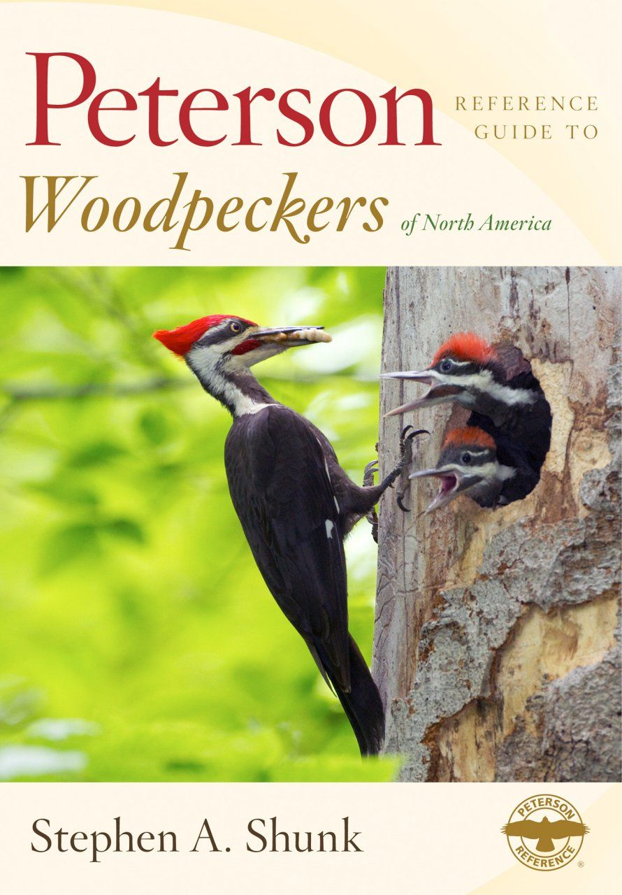 New Book Peterson Reference Guide To Woodpeckers Of North America Woodpecker World Birds North America