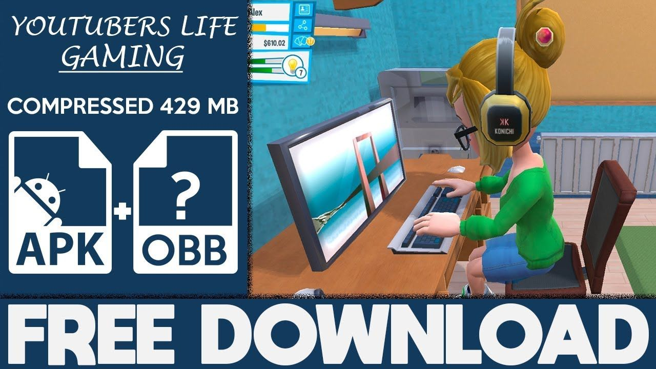 youtubers life free download 2018