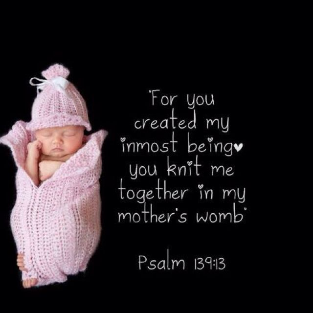 Psalm 13913 Faith Baby Quotes Baby Quotes