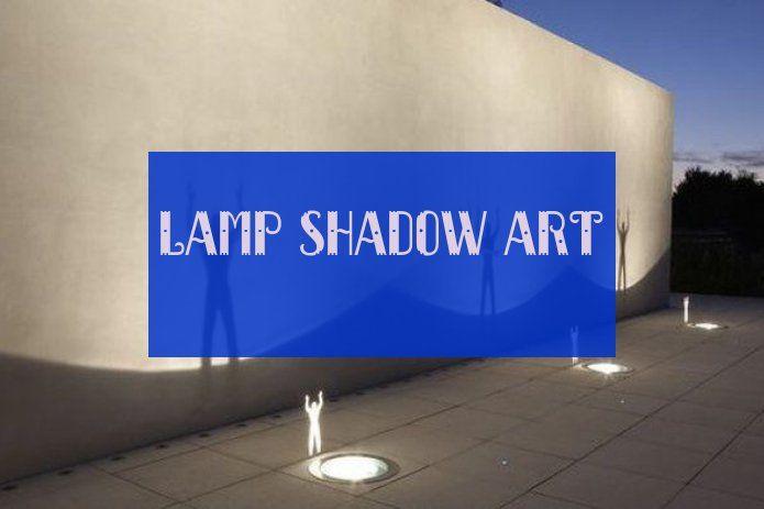 lamp shadow art