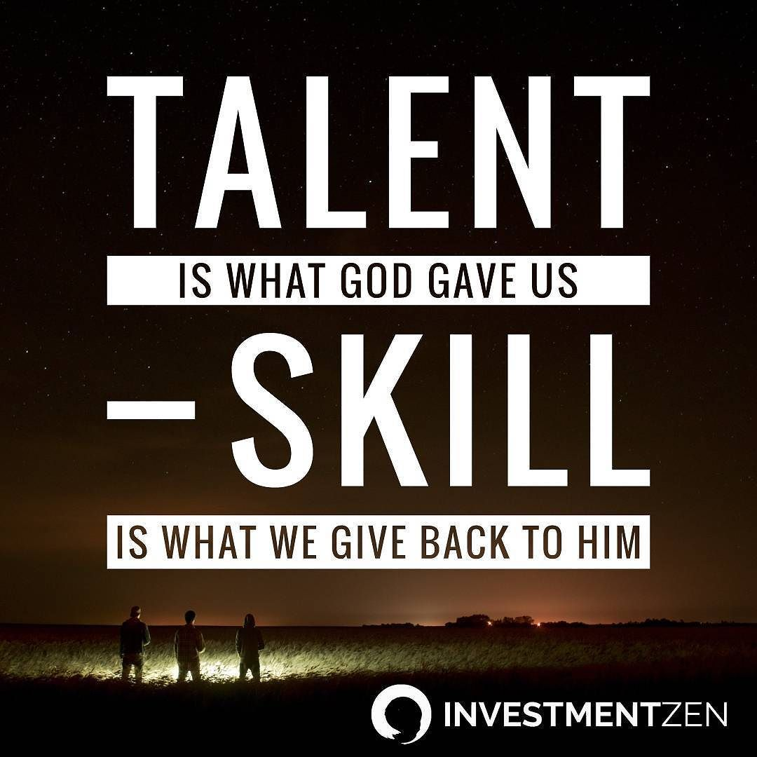 Investmentzen On Instagram Don T Waste Your Natural Talents Talent Quotes Money Quotes Business Quotes