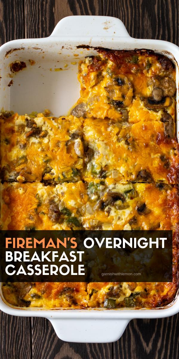 Fireman's Overnight Breakfast Casserole