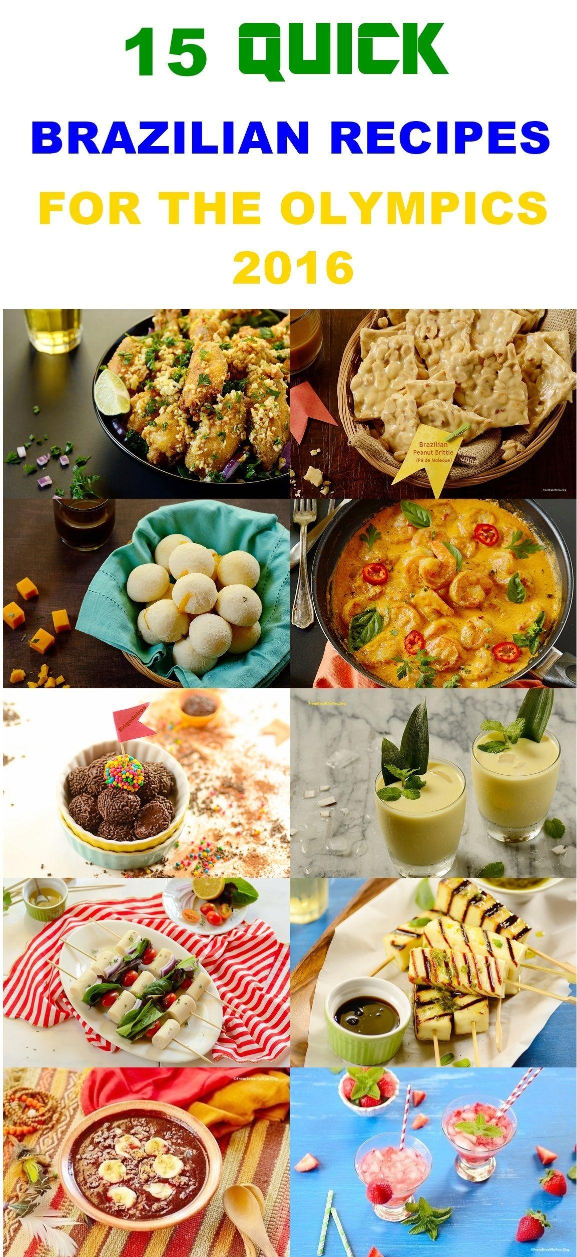 15 Quick Brazilian Recipes For The Olympics 2016