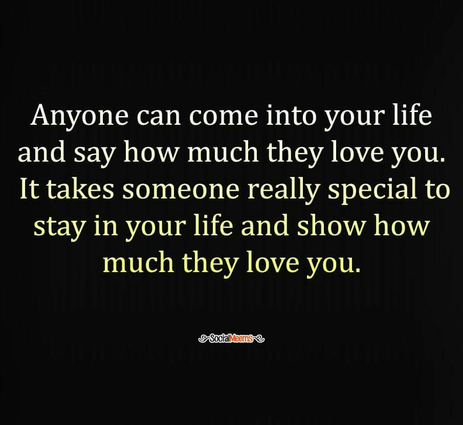 So true!  The ones who show love are the keepers !!!