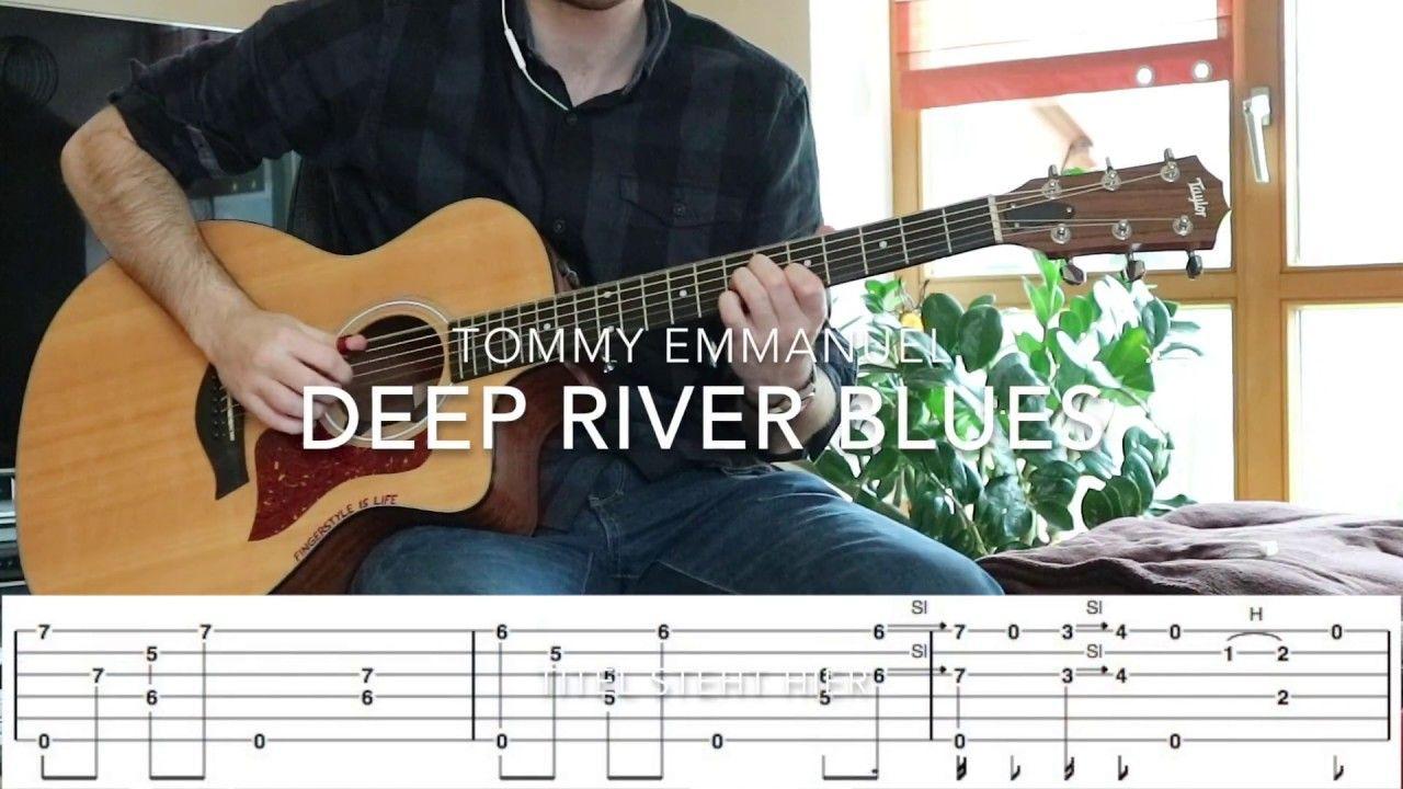 Deep River Blues Tommy Emmanuel Fingerstyle Passages W Tabs