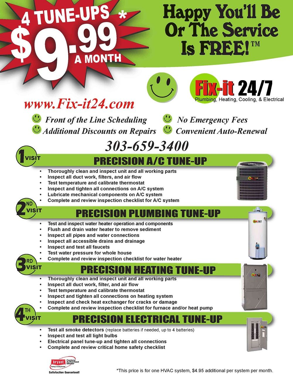 Join our Happy Fix-It Club and get these amazing services for only $9.99 a month! Call us now at 303-659-3400 for more details.  Visit our website or call us at 303-659-3400 for more info!
