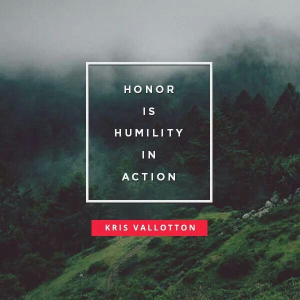 Honour is humility in action