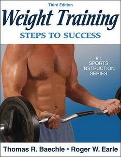 Books: Weightlifting, Medicicine & Kettlebell>    Weight Training: Steps To Success 3rd Ed