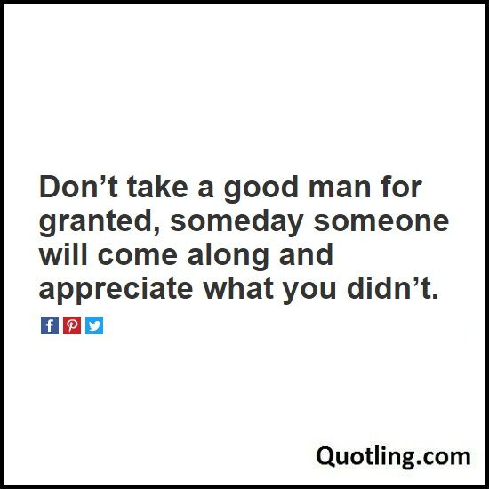Appreciate a good man