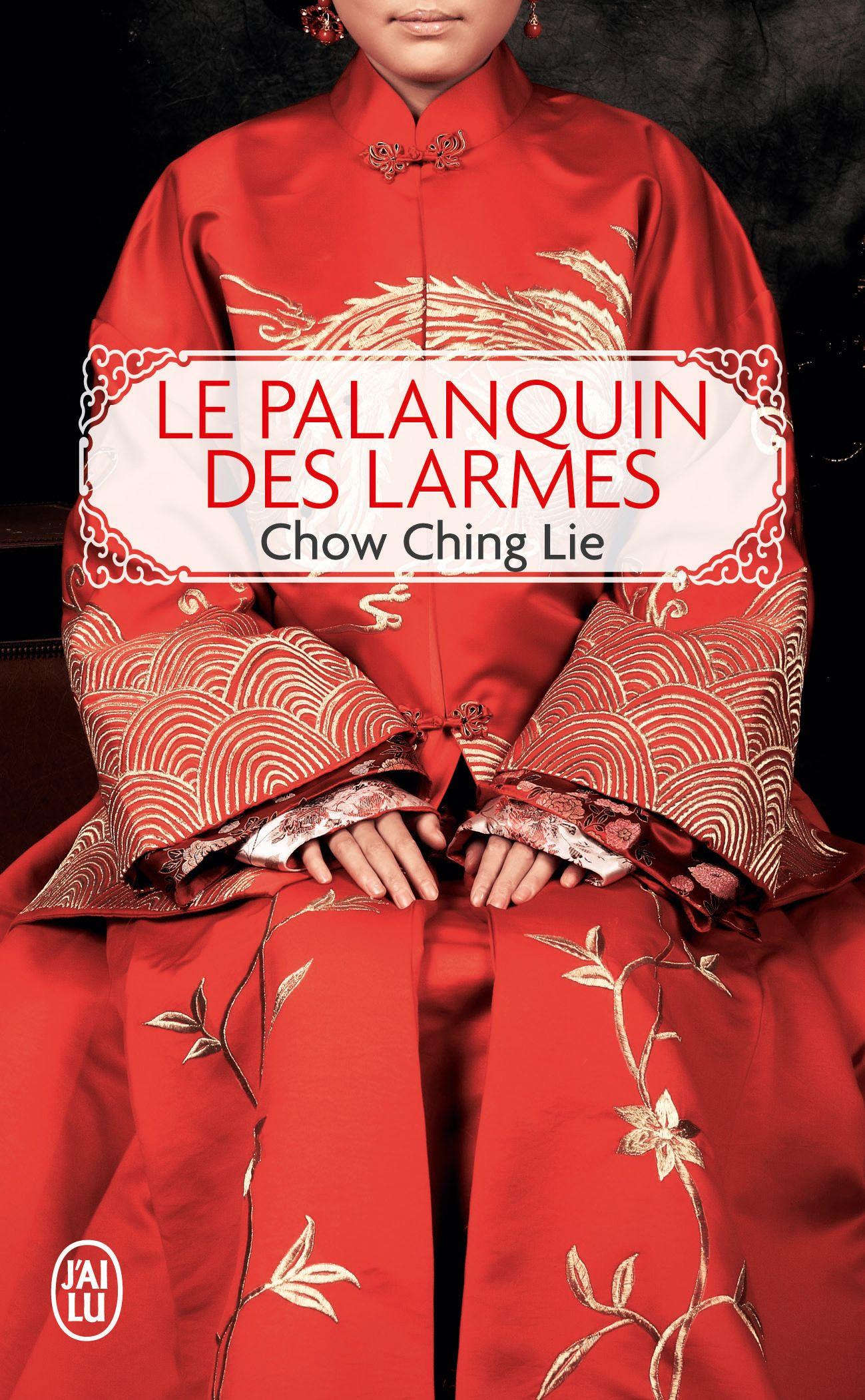 Chow Ching LIE // Le palanquin des larmes // Mariée de force lors de