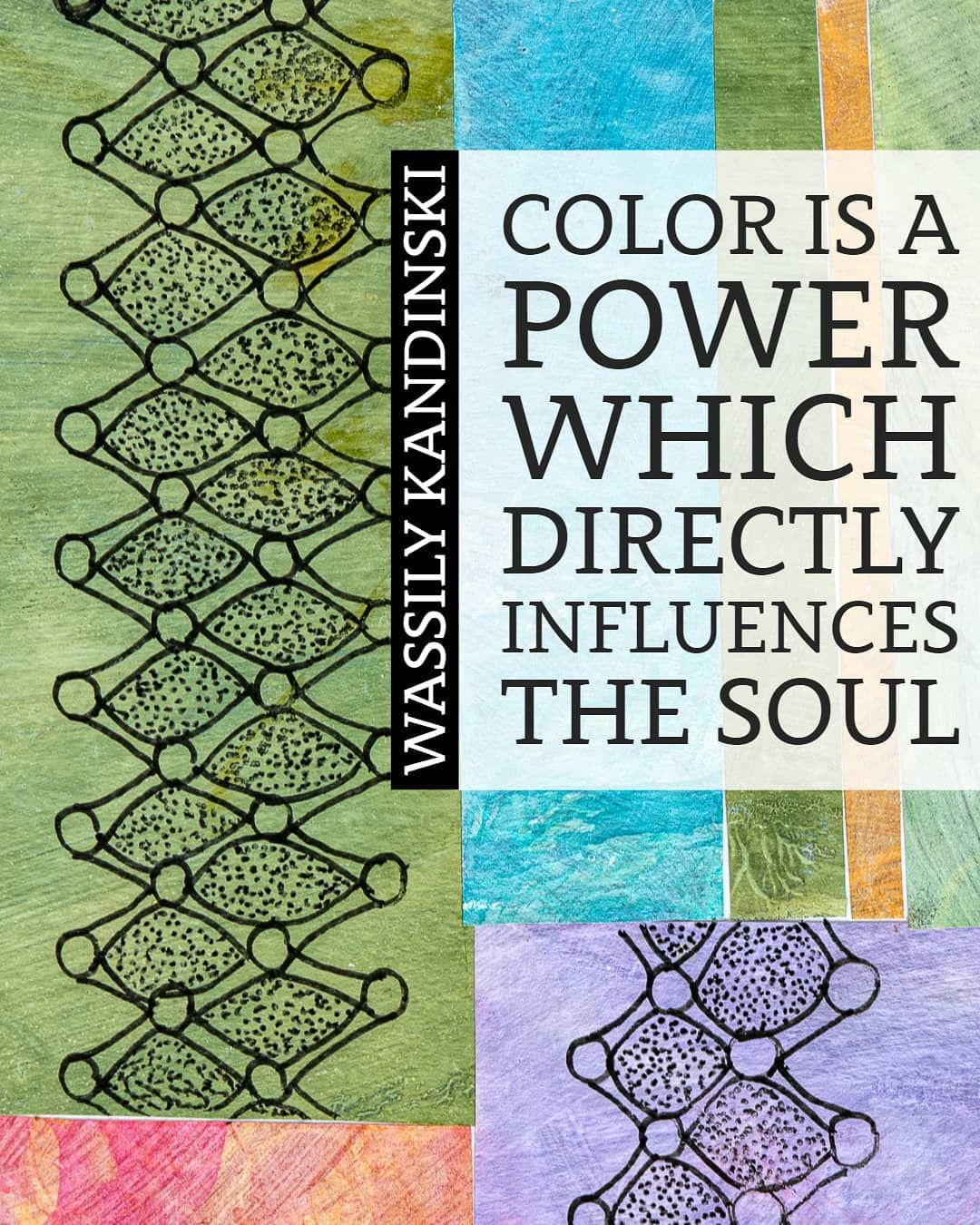 Color Is A Power Which Directly Influences The Soul Wassily