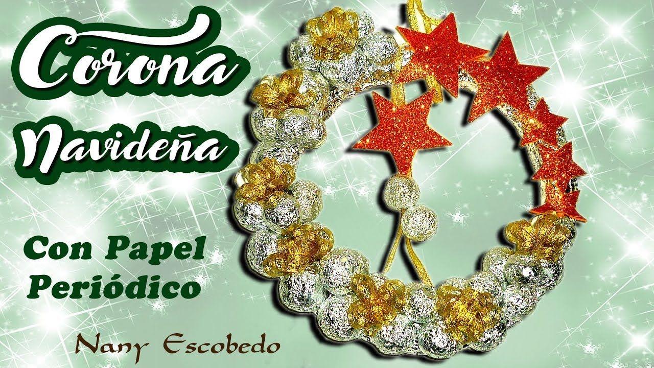 Corona Navideña Con Papel Periódico Manualidades Para Navidad