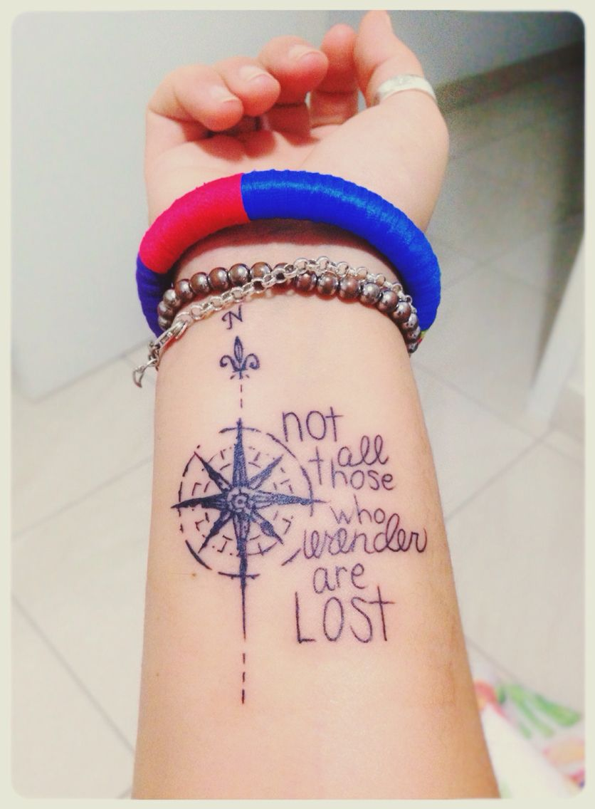 Not All Those Who Wander Are Lost Tattoo Foot Not All Those Who Wander Are Lost Travel Tattoo Compass Wrist Wander Lost Wrist Tattoos For Women Tattoos For Guys Unique Tattoos With Meaning