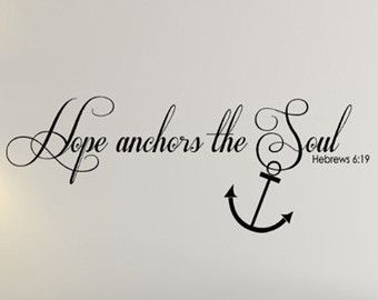 Hope Anchors The Soul Vinyl Wall Decal Words   Religious Scripture Verse  Decor   Bible Words