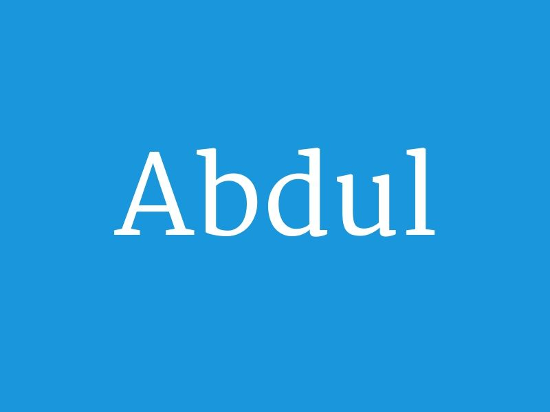 Abdul From The Collection Huge List Of Baby Boys Names In Alphabetical Order