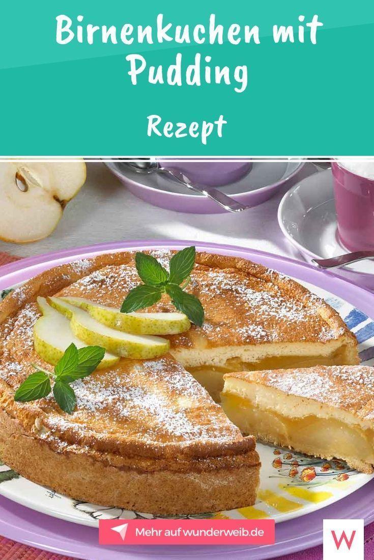 Photo of Birnenkuchen mit Pudding: Rezept für Birnen-Fans | Wunderweib