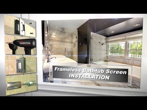 Diy Frameless Bathtub Door Installation Video For Bathroom Remodel