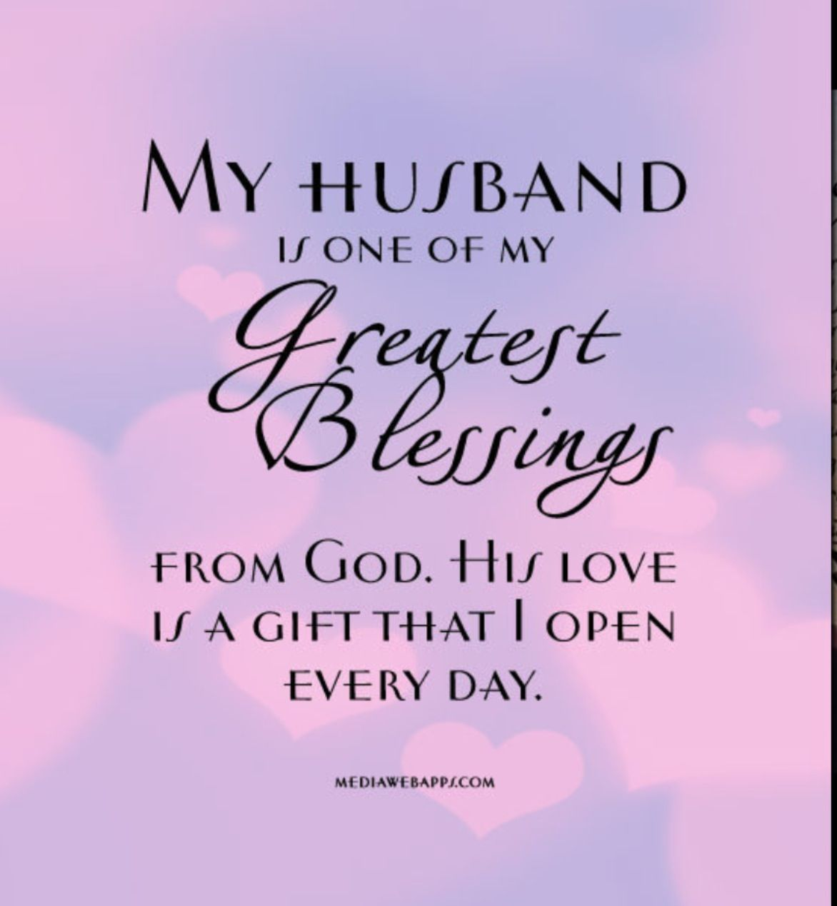 Husband My Greatest Blessing Love My Husband Quotes My Husband Quotes Husband Quotes