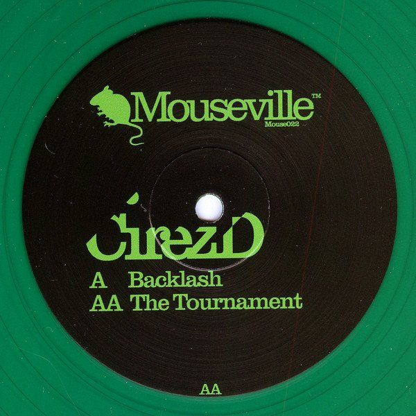 "CirezD - Backlash / The Tournament 12"" Mouseville ‎– Mouse022"