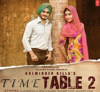 Time Table 2 Lyrics Kulwinder Billa Songs Mp3 Song