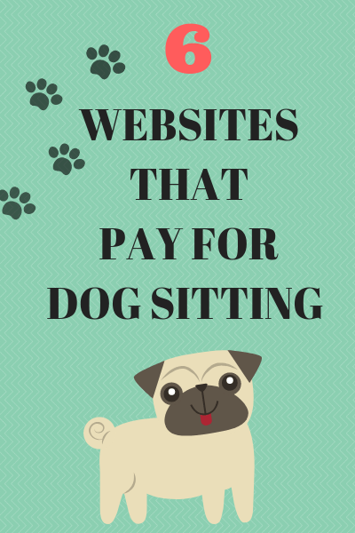 Get Paid for Dog Sitting: 6 Websites that Pay | Moms & Work
