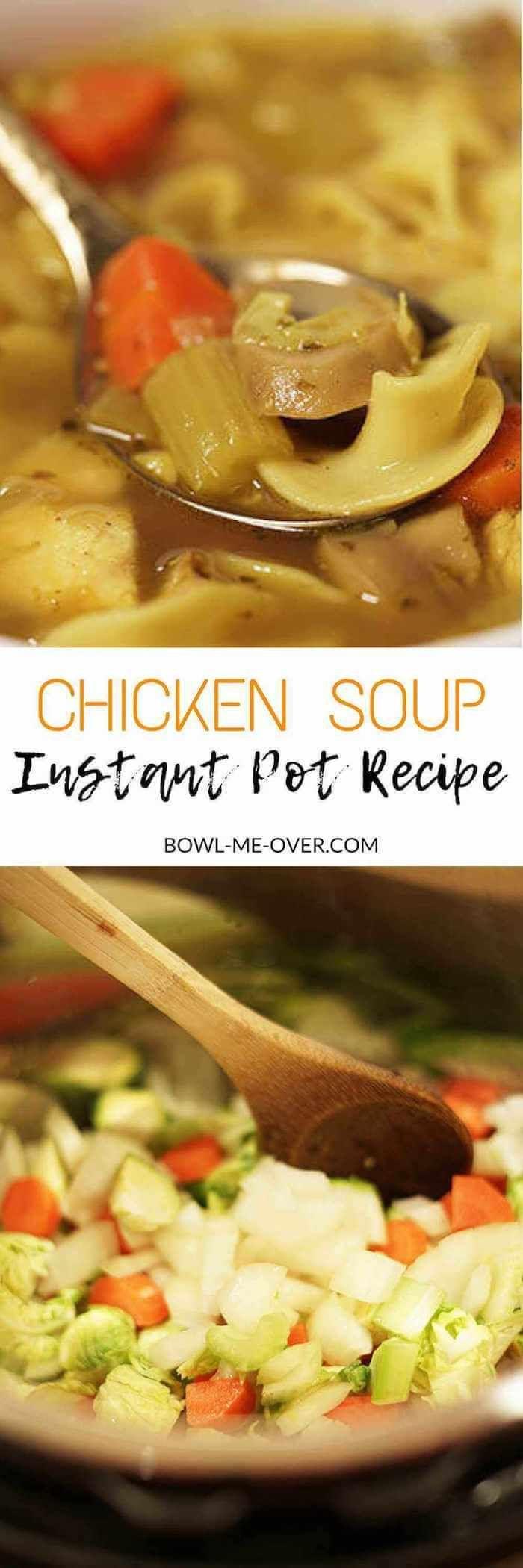 Chicken Soup Instant Pot Recipe Soup Is Good Food Pinterest
