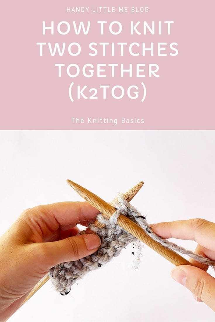How to knit two stitches together in 2020 knitting