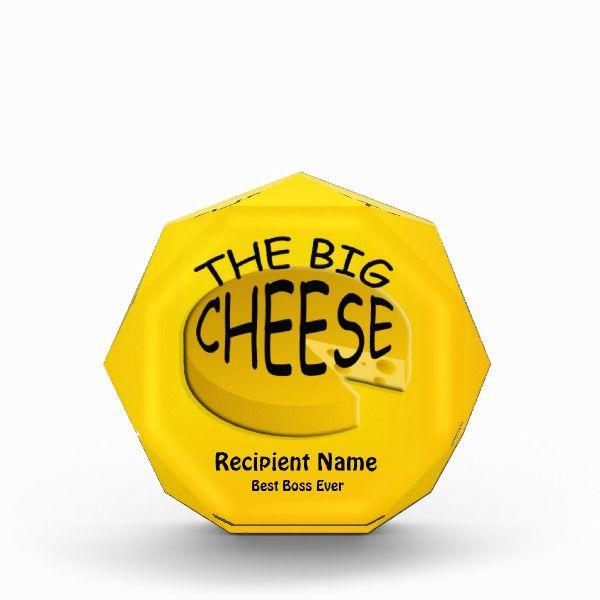 boss the big cheese funny custom award boss day pinterest