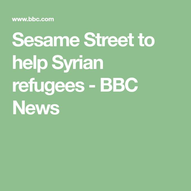 Sesame Street to help Syrian refugees - BBC News
