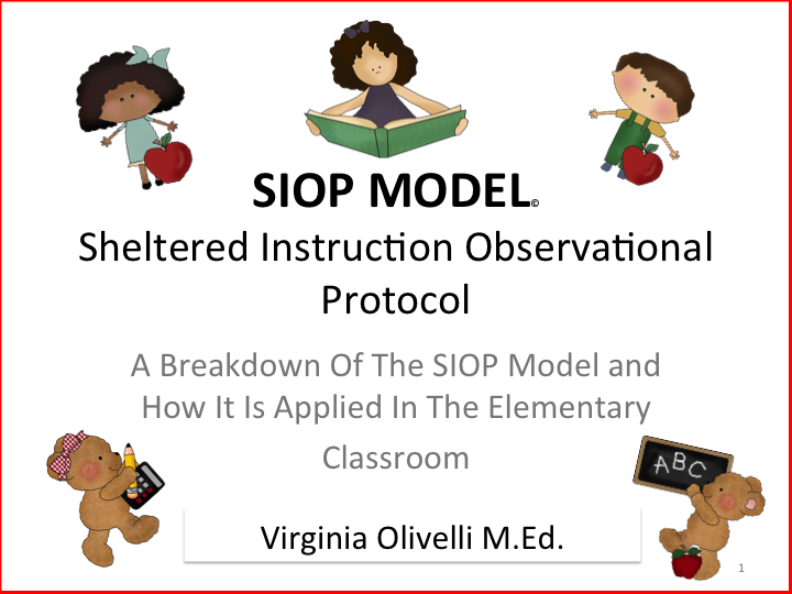 Sheltered Instruction Siop Model Features One To Thirty Male