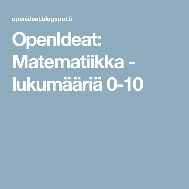 OpenIdeat: Matematiikka - lukumääriä 0-10