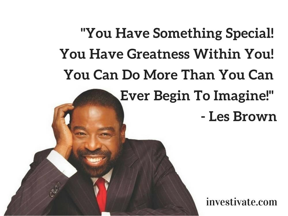 Motivational Speaker Quotes: Les Brown's Top 60 Motivational Quotes That Will Inspire
