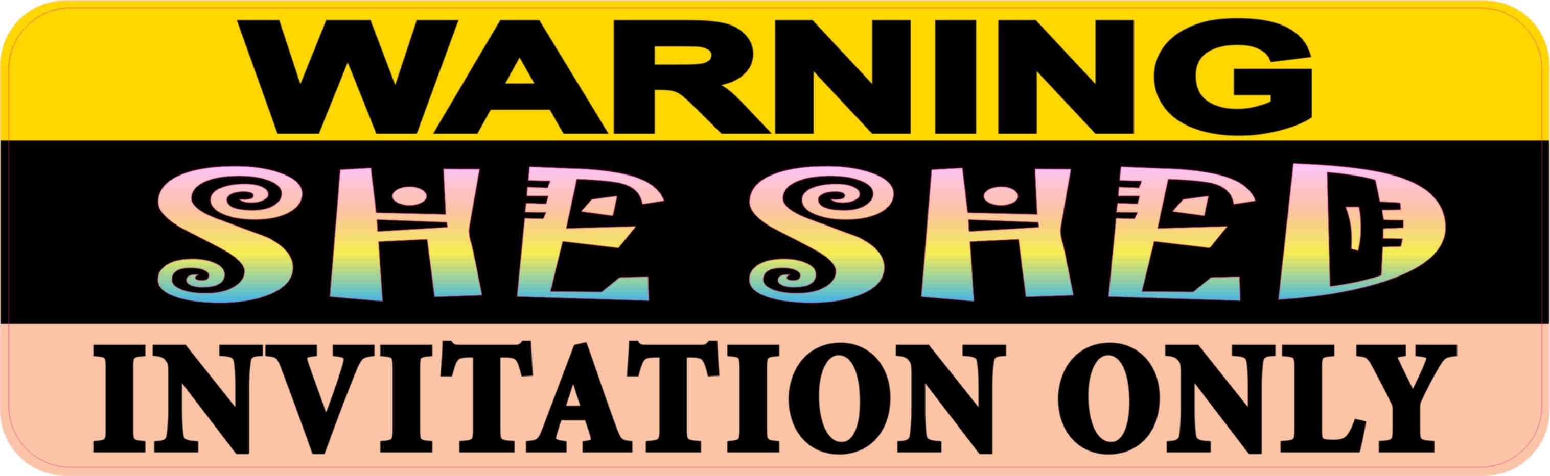 10in x 3in warning she shed invitation only sticker vinyl sign door decal
