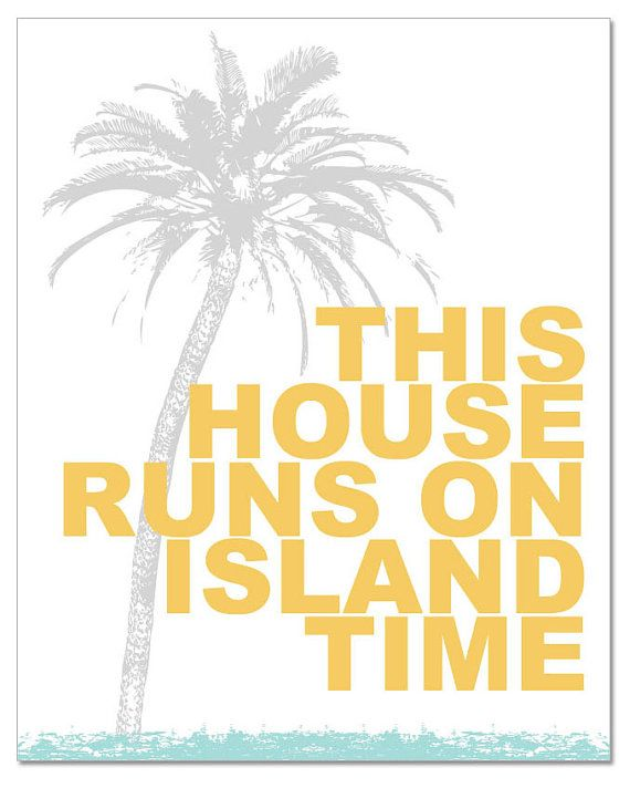 PRINTED - This House Runs On Island Time Coastal Beach House Decor ...