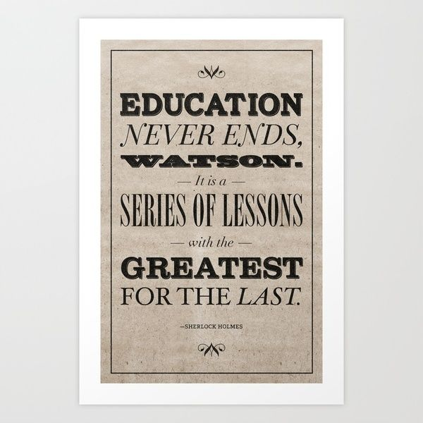 Sh Quote Awesome Education Never Endsit Is A Series Of Lessons With The Greatest