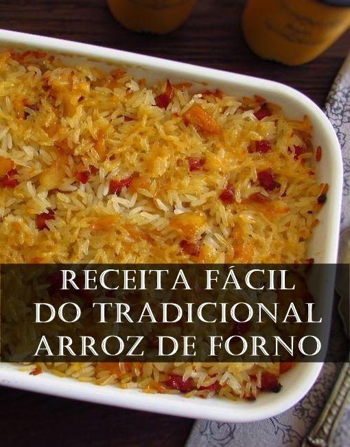 Receita Tradicional De Arroz De Forno Arroz De Forno Receitas