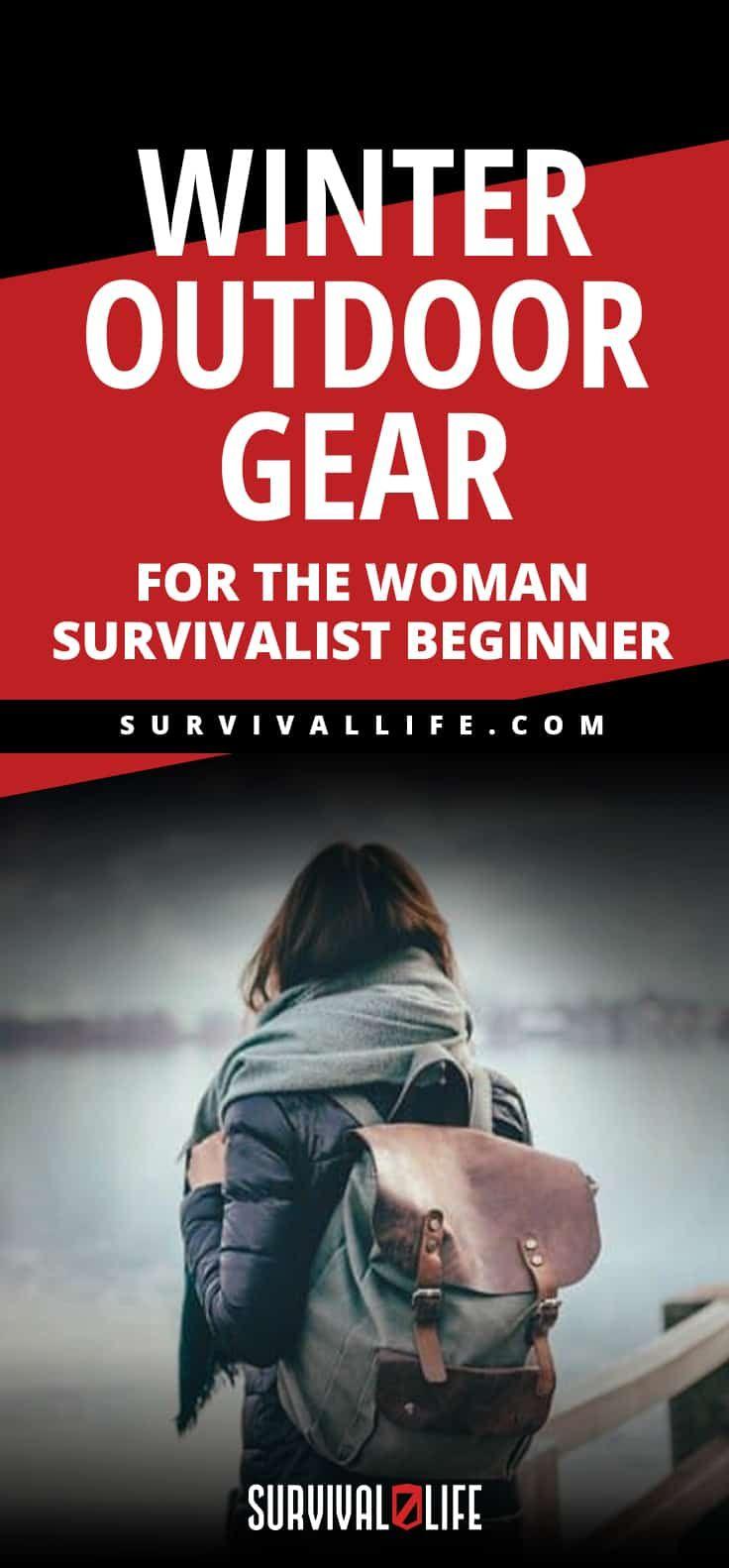Photo of Winter Outdoor Gear For The Woman Survivalist Beginner