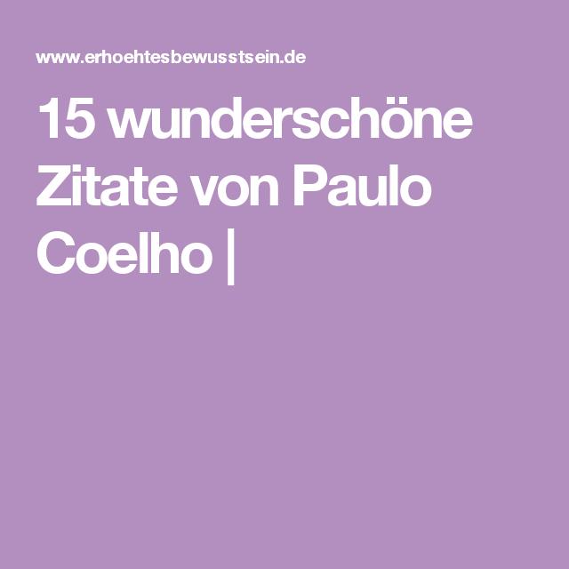 15 wundersch ne zitate von paulo coelho spr che for Hamburg zitate