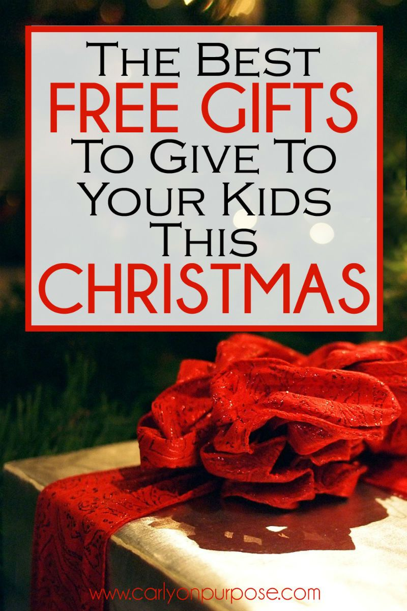 The Best FREE Gifts to Give Your Kids This Christmas | christmas ...