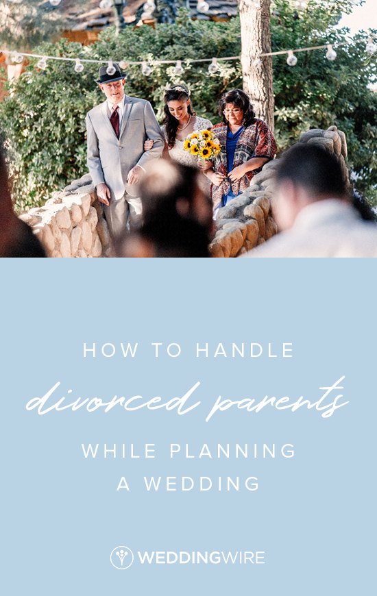 How To Handle Divorced Parents While Planning A Wedding Wedding Planning Divorced Parents Wedding